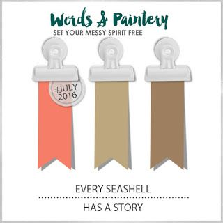 Words & Paintery Challenge July - 16